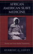 slave, medicine, african american, Herbert C. Covey