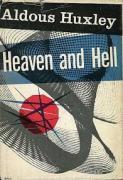 Heaven and hell, aldous huxley, mescalin, LSD, lysergic acid