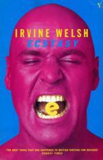 irvine welsh, ecstacy